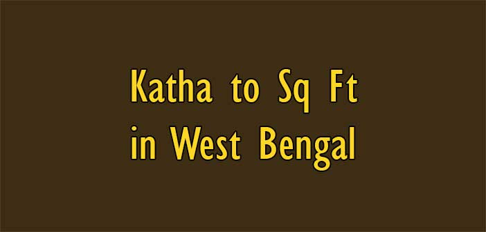 One Katha Equal to How Many Square Feet in West Bengal - Simple