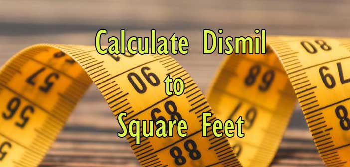 Calculate Dismil To Square Feet Sq Ft Simple Converter