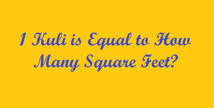 1 Kuli is Equal to How Many Square Feet? - Simple Converter