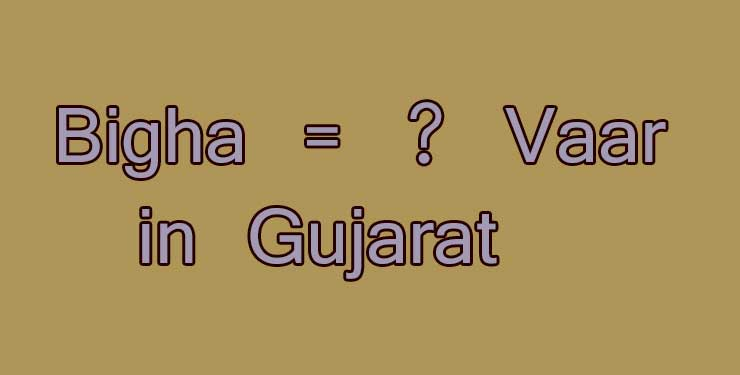 Convert 1 Bigha to Vaar in Gujarat - Simple Converter